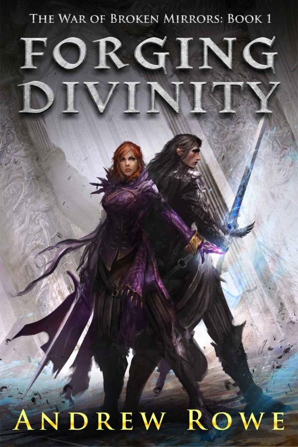 Forging Divinity